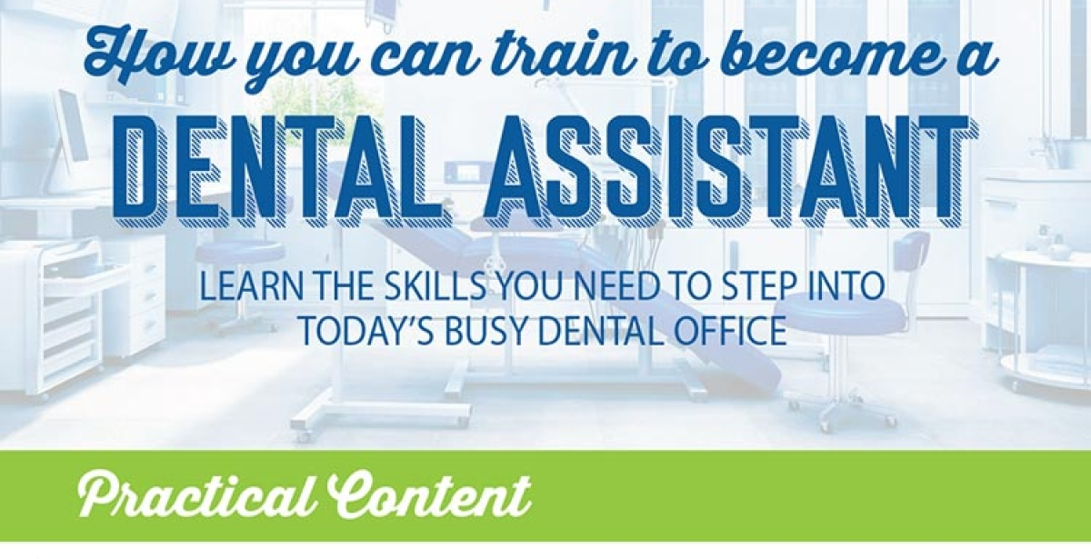 How to Train to Become a Dental Assistant